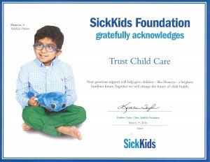 The Hospital For Sick Children gratefully acknowledges Trust Child Care